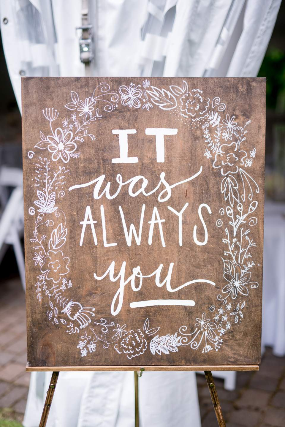 it was always you hand lettered sign on barn wood
